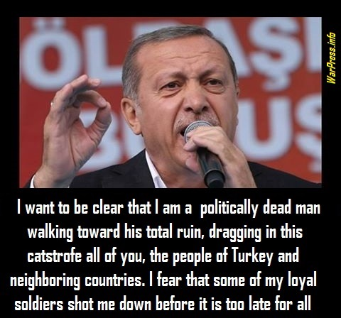 moron-erdogan-politically-dead-man-wpi-2